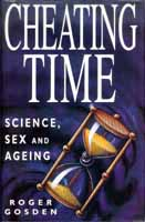 Cheating Time by Roger Gosden. Macmillan
