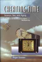 Cheating Time by Roger Gosden. W.H. Freeman Company