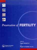 Preservation of Fertility Togas Tulandi & Roger Gosden. Taylor & Francis